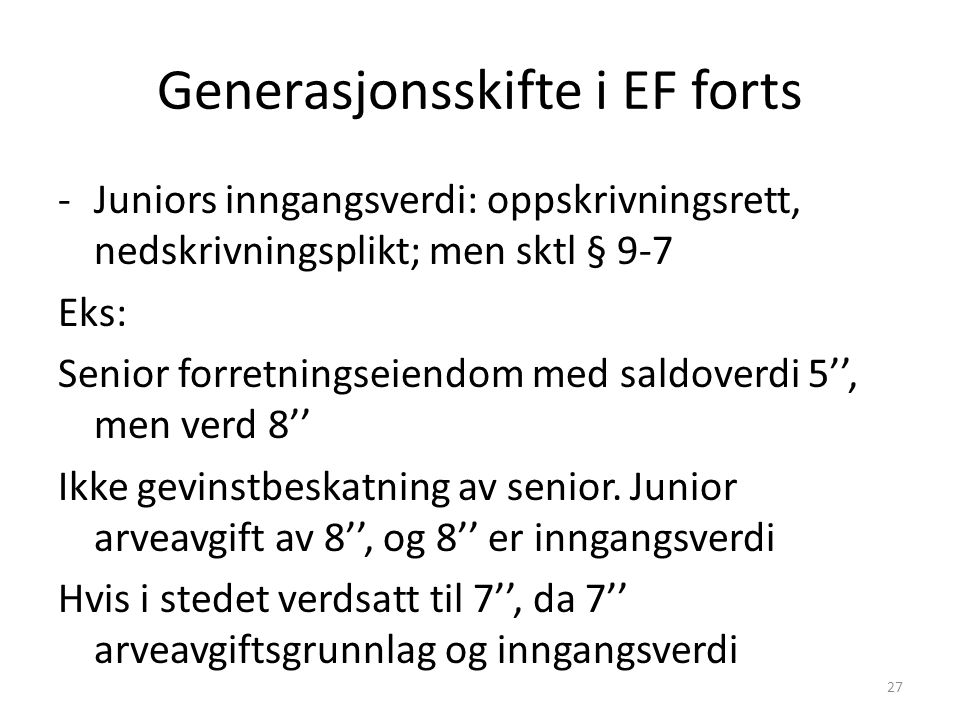 Generasjonsskifte i EF forts