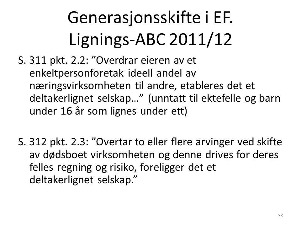 Generasjonsskifte i EF. Lignings-ABC 2011/12