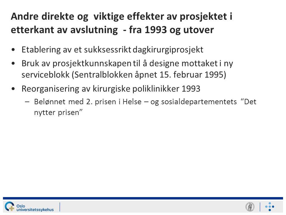 Andre direkte og viktige effekter av prosjektet i etterkant av avslutning - fra 1993 og utover