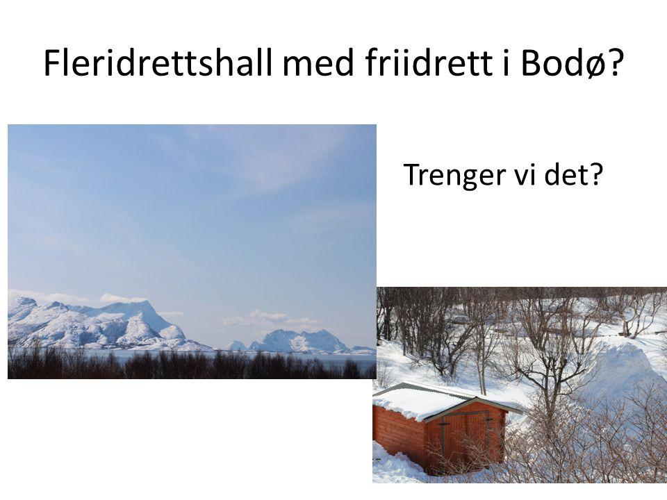 Fleridrettshall med friidrett i Bodø