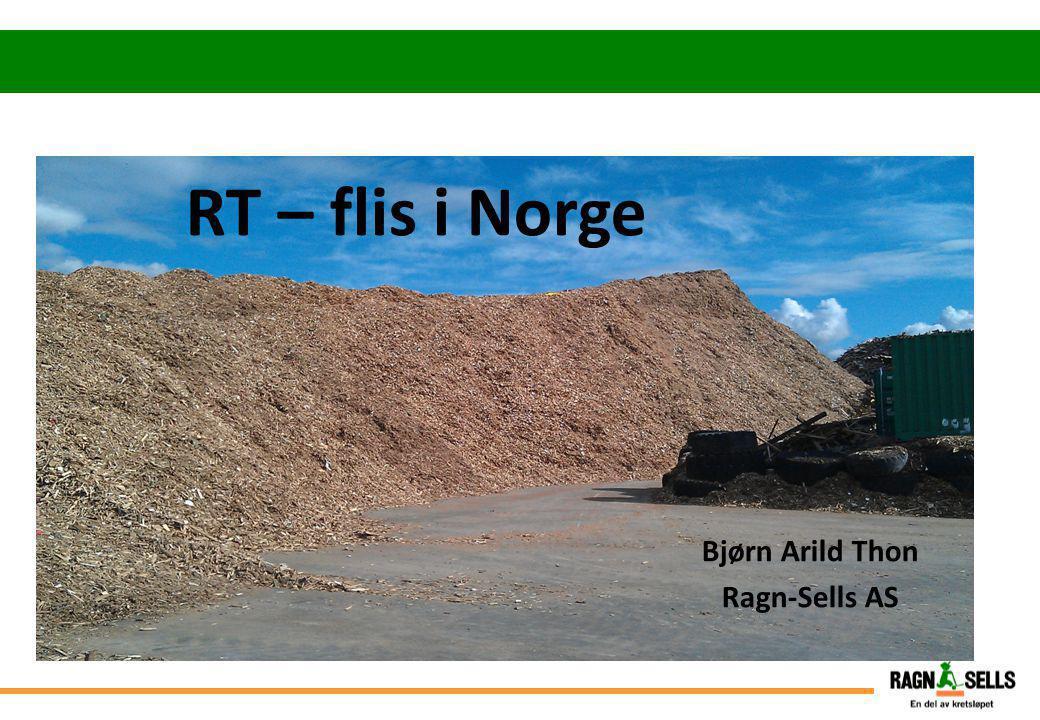 RT – flis i Norge Bjørn Arild Thon Ragn-Sells AS Ikke søppel!