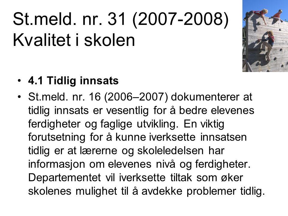 St.meld. nr. 31 (2007-2008) Kvalitet i skolen