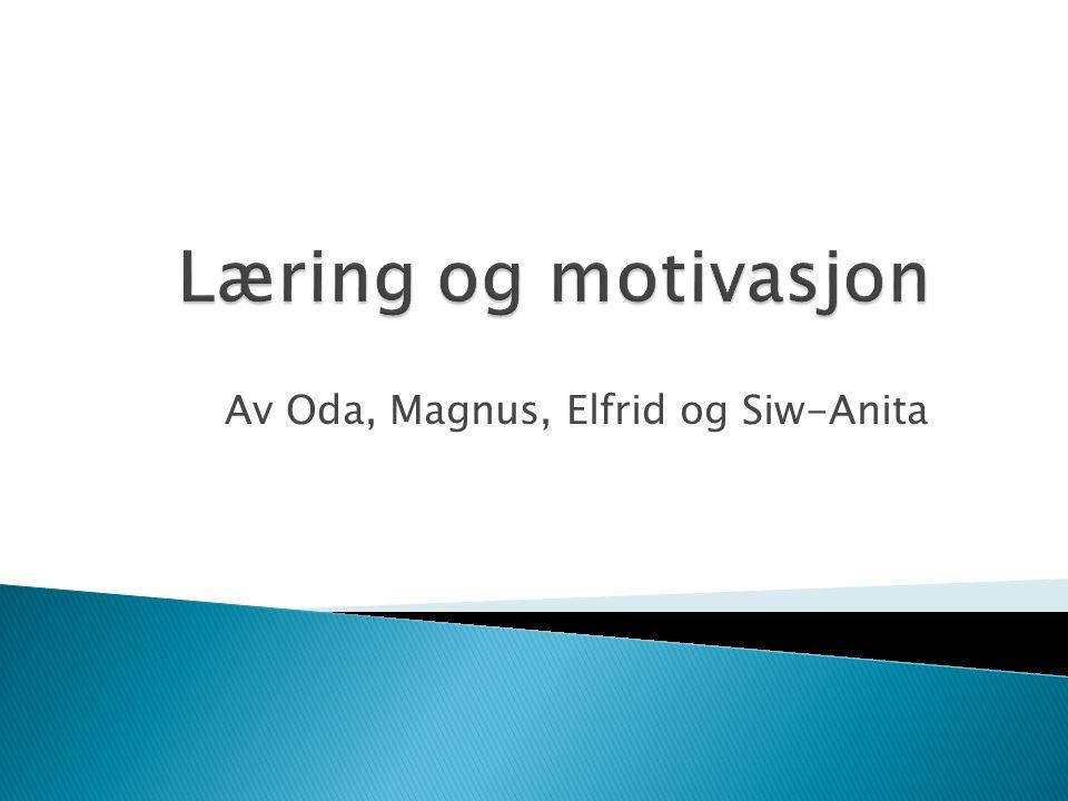 Av Oda, Magnus, Elfrid og Siw-Anita
