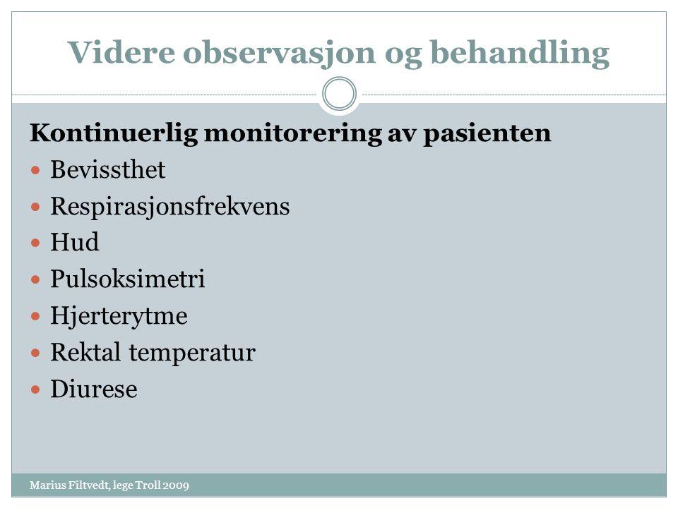 Videre observasjon og behandling