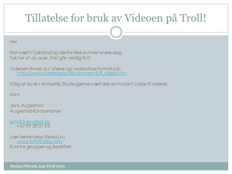 Tillatelse for bruk av Videoen på Troll!