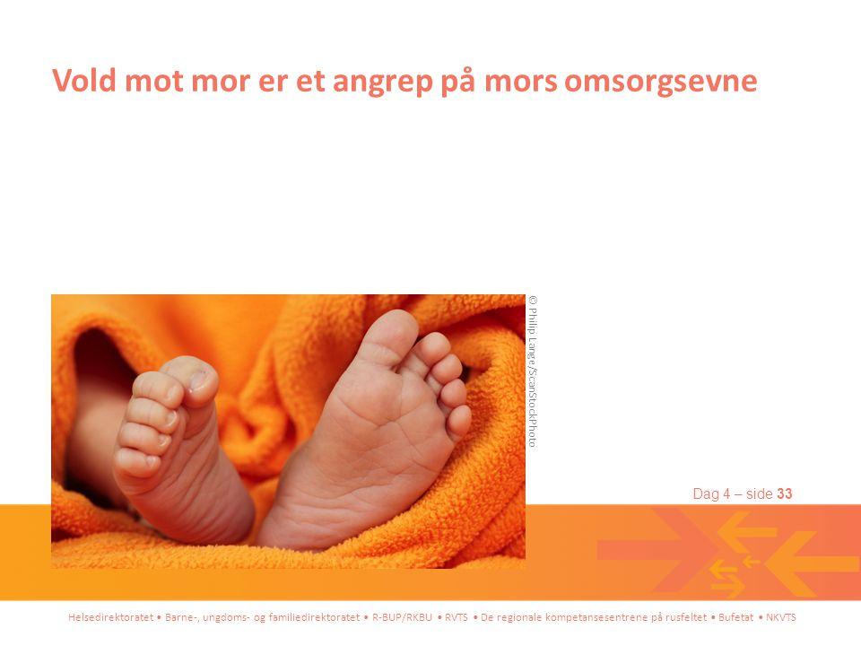 Vold mot mor er et angrep på mors omsorgsevne