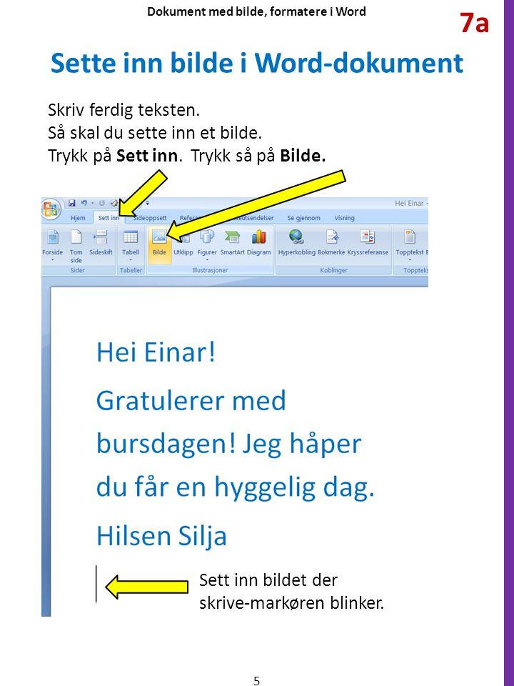 Dokument med bilde, formatere i Word Sette inn bilde i Word-dokument
