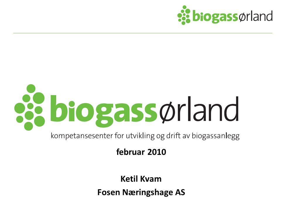 februar 2010 Ketil Kvam Fosen Næringshage AS