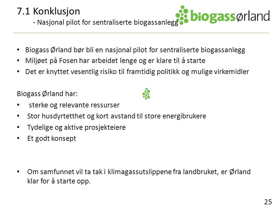 7.1 Konklusjon - Nasjonal pilot for sentraliserte biogassanlegg