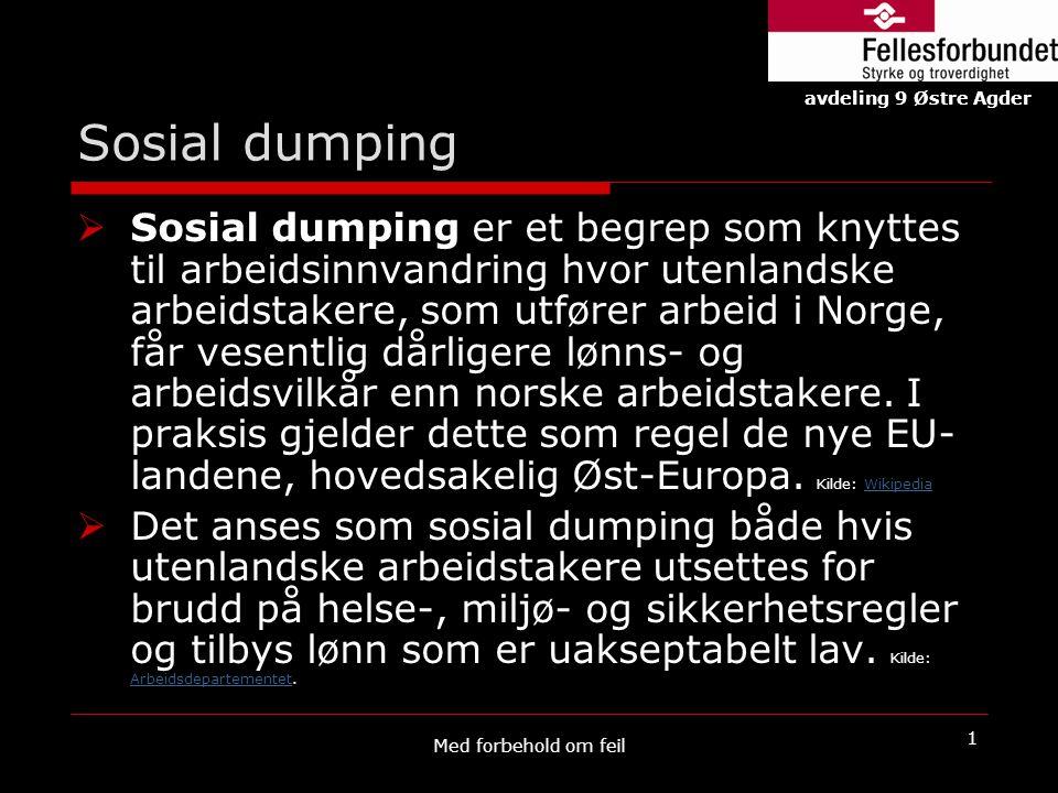 Sosial dumping avdeling 9 Østre Agder.