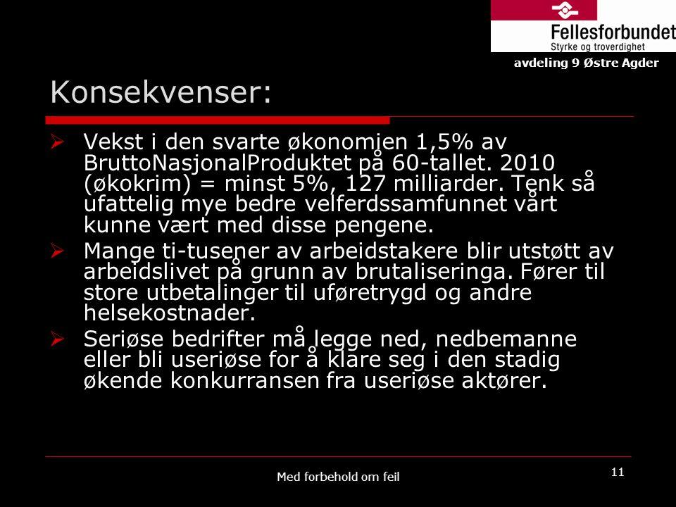 Konsekvenser: avdeling 9 Østre Agder.