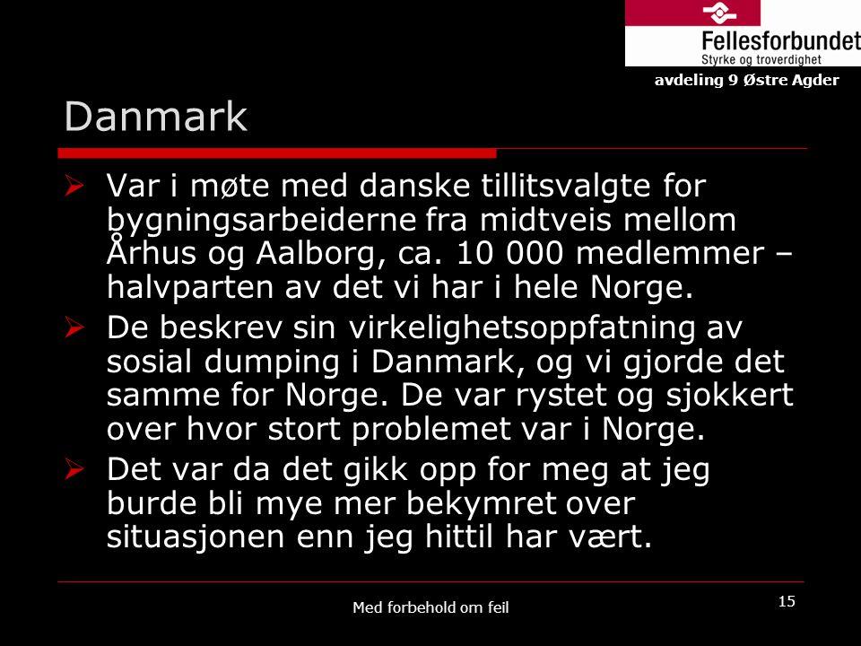 Danmark avdeling 9 Østre Agder.