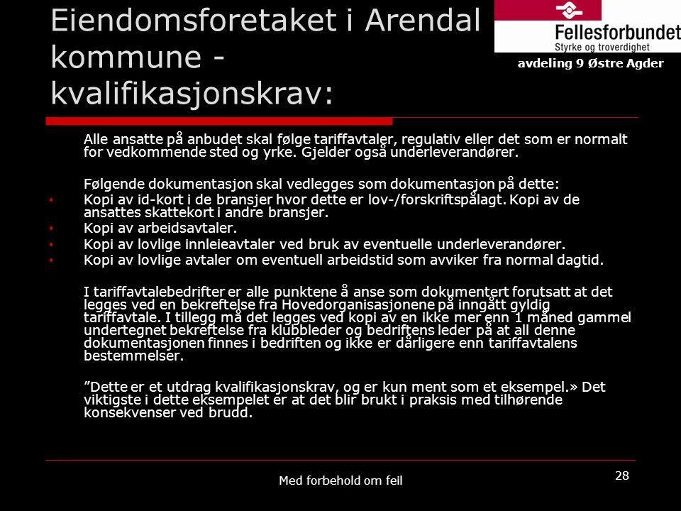Eiendomsforetaket i Arendal kommune - kvalifikasjonskrav:
