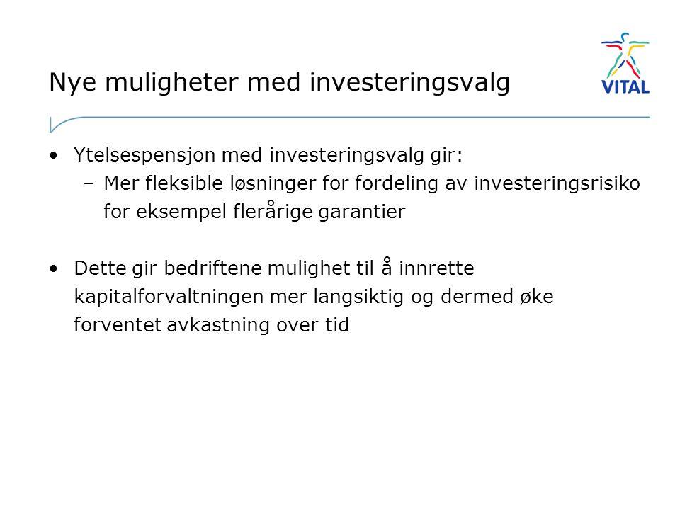 Nye muligheter med investeringsvalg