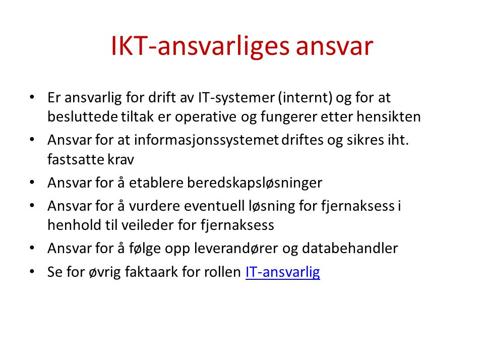 IKT-ansvarliges ansvar