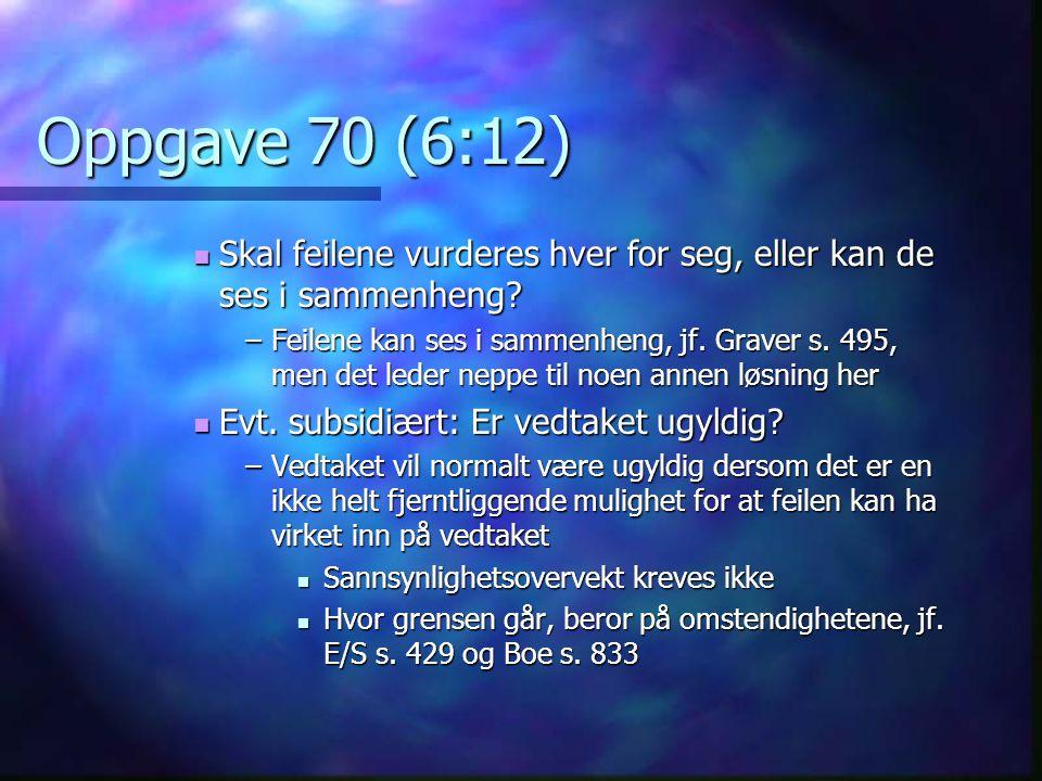 Oppgave 70 (6:12) Skal feilene vurderes hver for seg, eller kan de ses i sammenheng