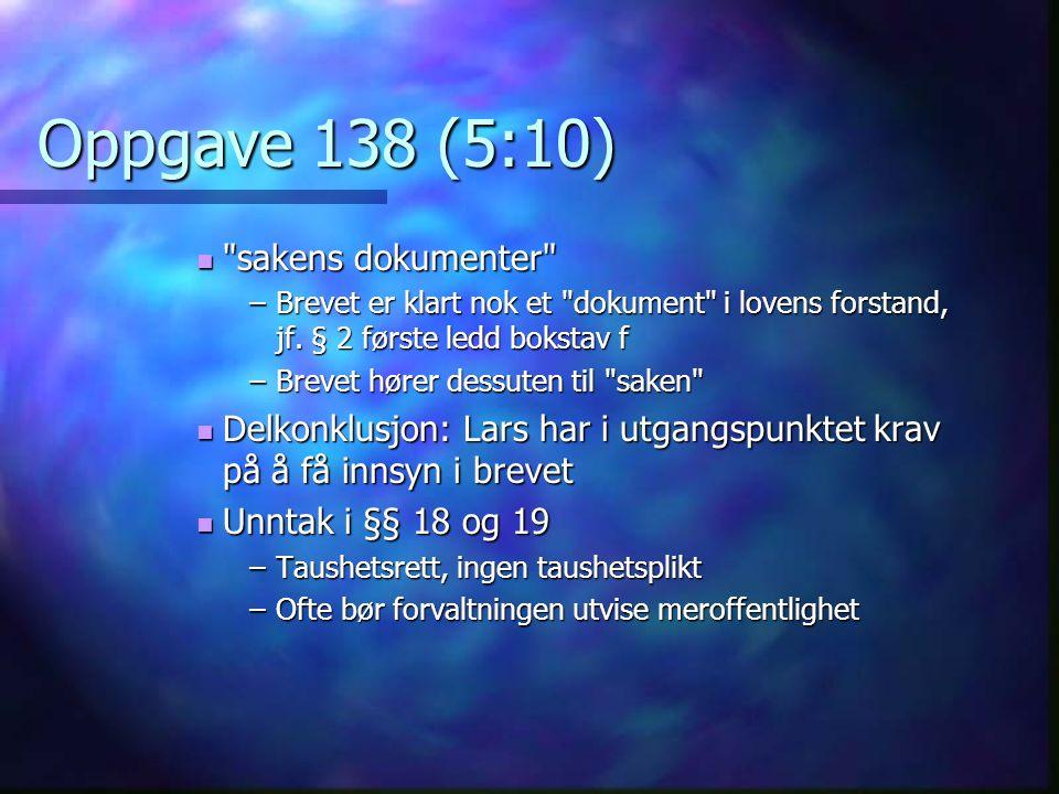 Oppgave 138 (5:10) sakens dokumenter