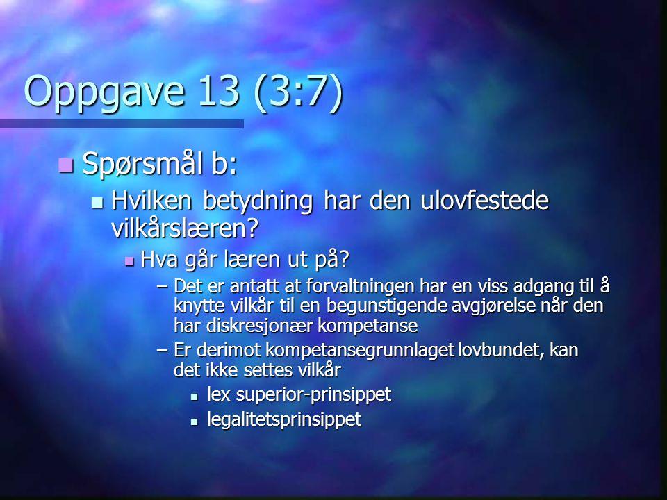 Oppgave 13 (3:7) Spørsmål b: