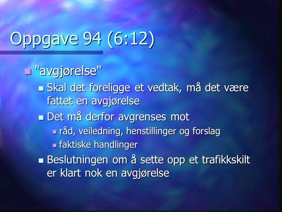 Oppgave 94 (6:12) avgjørelse