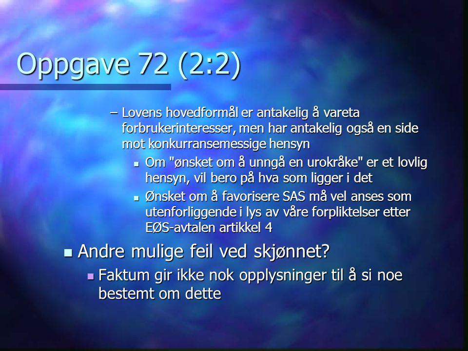 Oppgave 72 (2:2) Andre mulige feil ved skjønnet