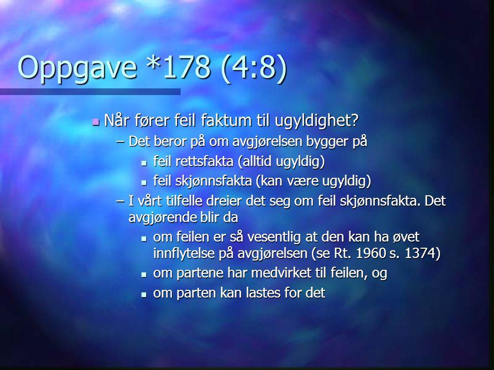 Oppgave *178 (4:8) Når fører feil faktum til ugyldighet
