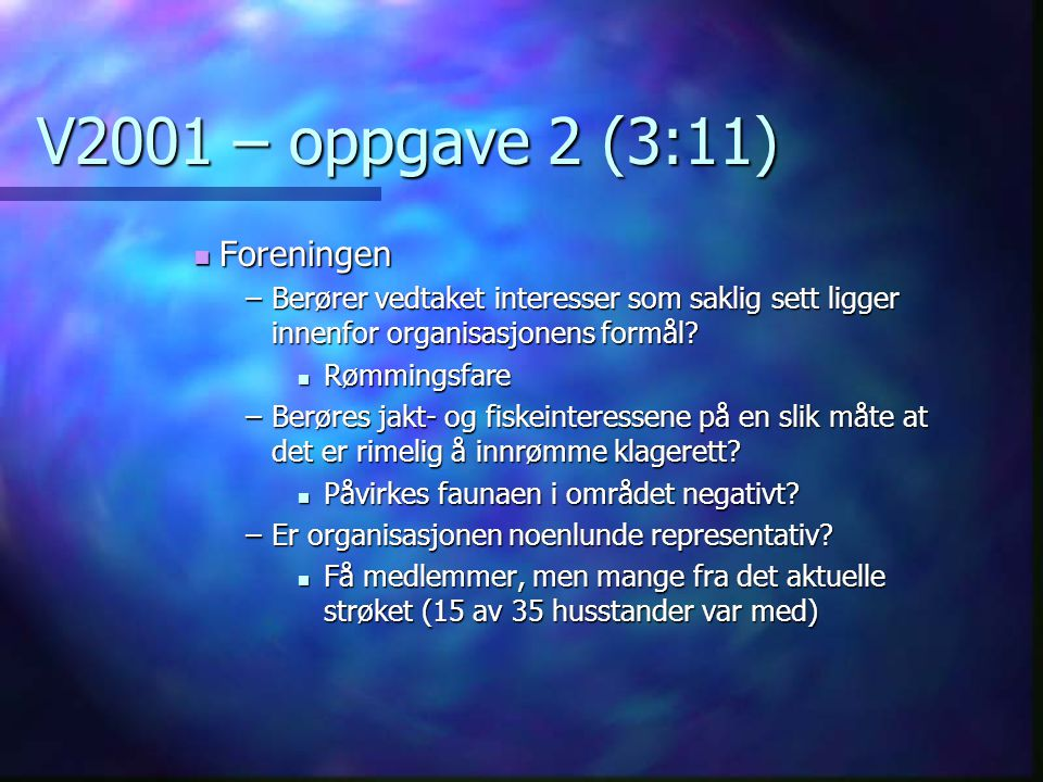 V2001 – oppgave 2 (3:11) Foreningen