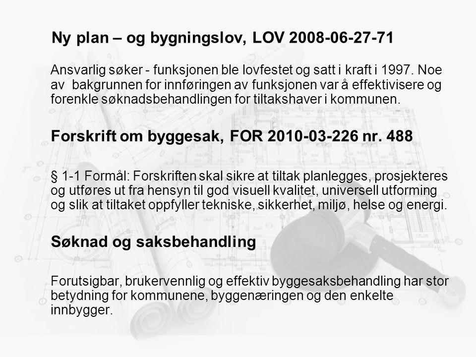 Ny plan – og bygningslov, LOV 2008-06-27-71