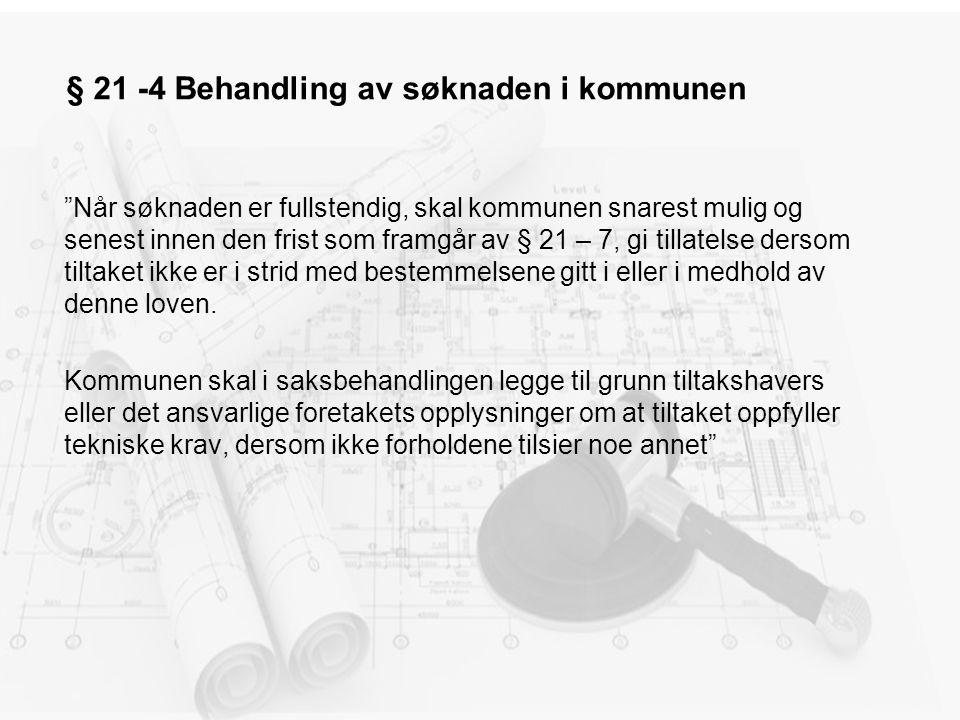§ 21 -4 Behandling av søknaden i kommunen
