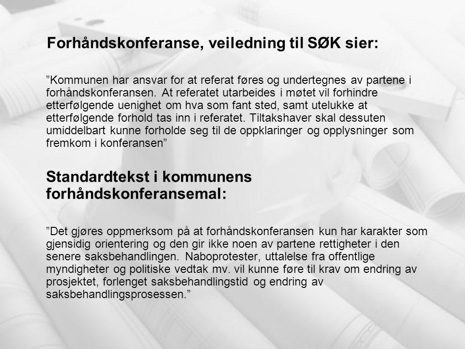 Forhåndskonferanse, veiledning til SØK sier: