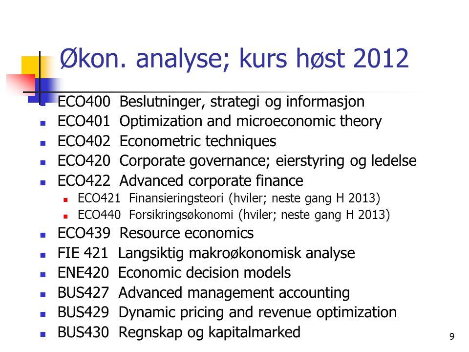 Økon. analyse; kurs høst 2012