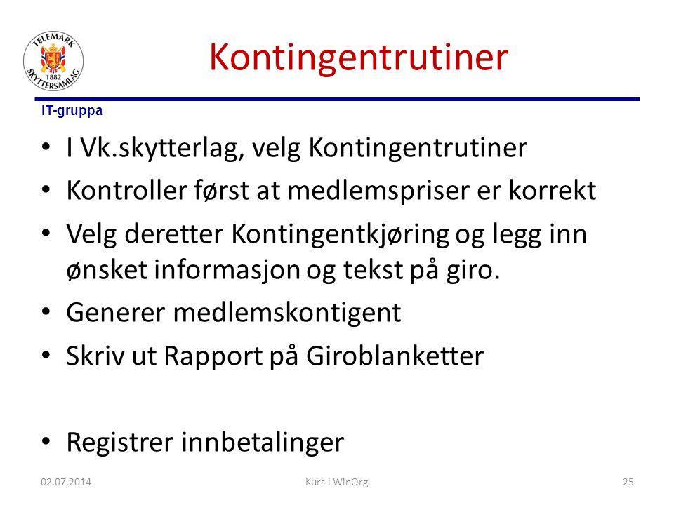 Kontingentrutiner I Vk.skytterlag, velg Kontingentrutiner