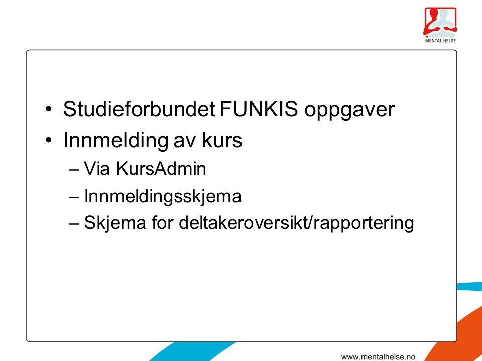 Studieforbundet FUNKIS oppgaver Innmelding av kurs