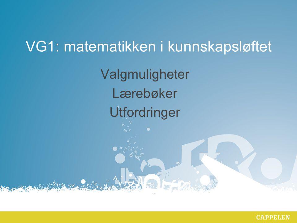 VG1: matematikken i kunnskapsløftet