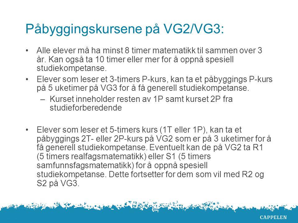 Påbyggingskursene på VG2/VG3:
