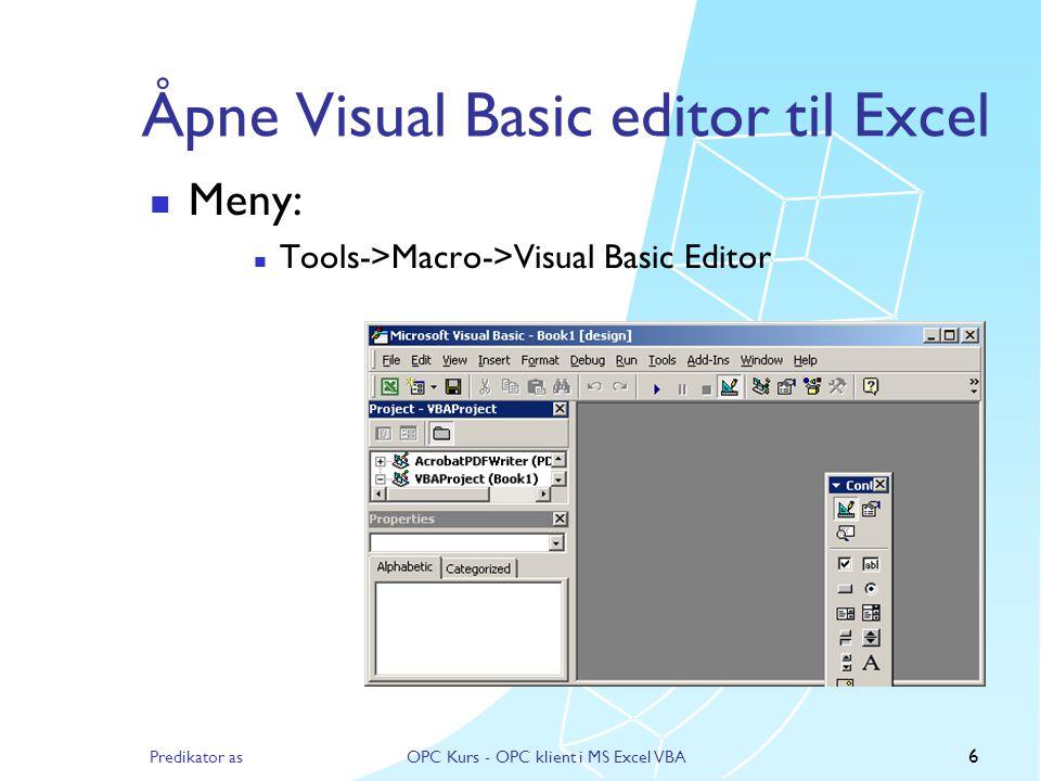 Åpne Visual Basic editor til Excel