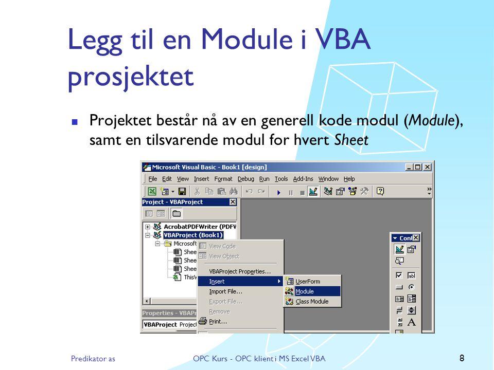 Legg til en Module i VBA prosjektet
