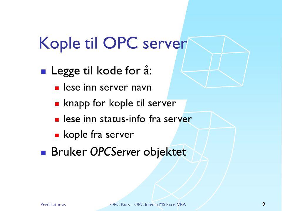 OPC Kurs - OPC klient i MS Excel VBA