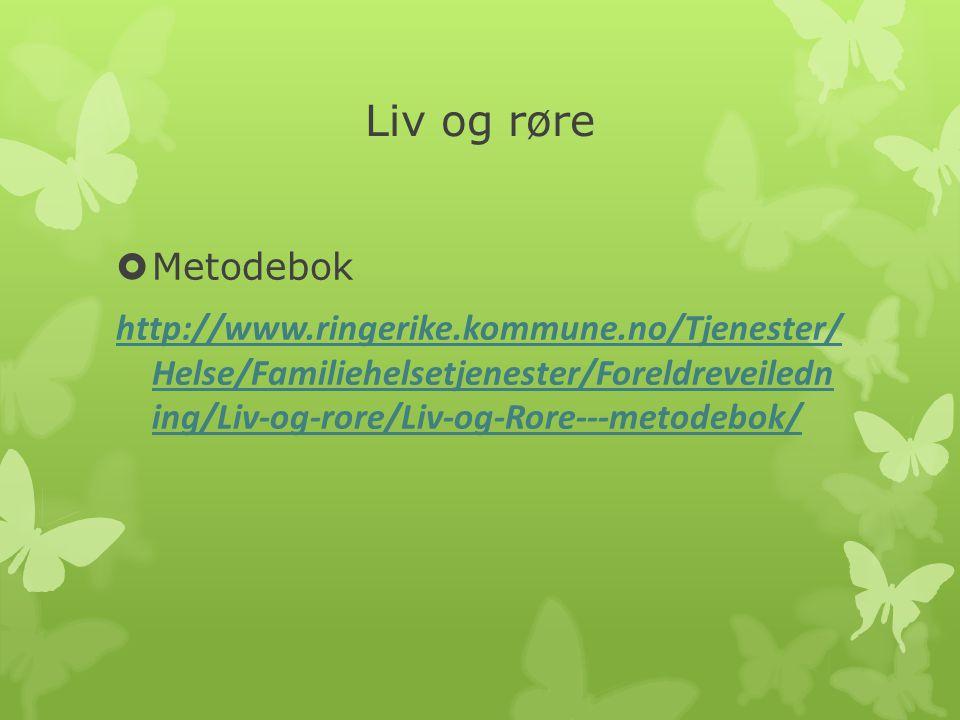 Liv og røre Metodebok.