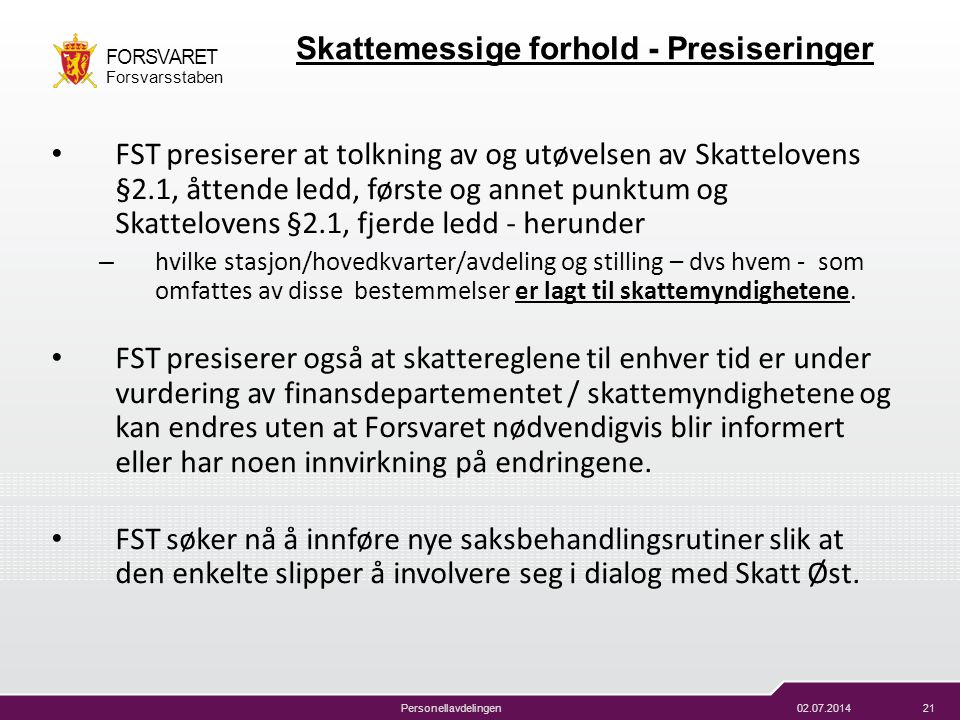 Skattemessige forhold - Presiseringer