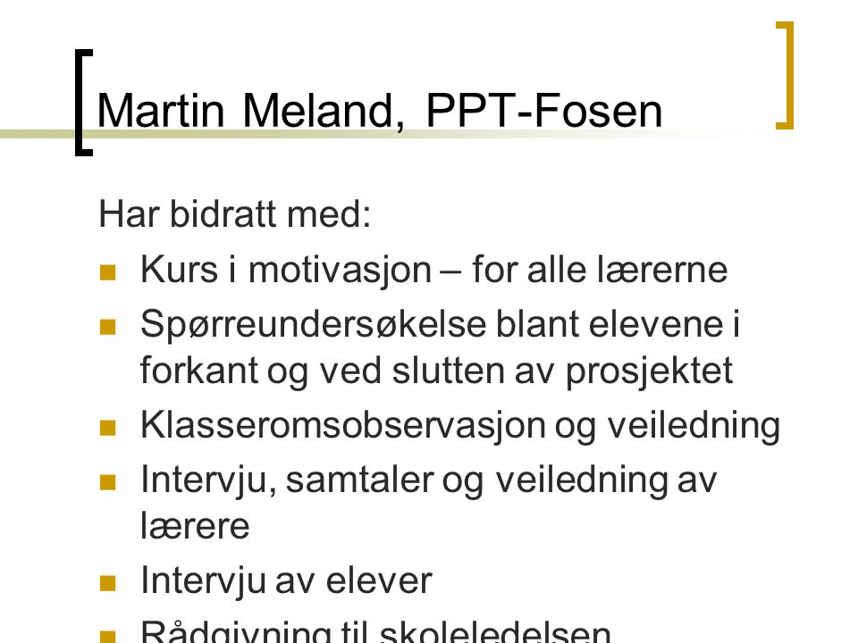 Martin Meland, PPT-Fosen