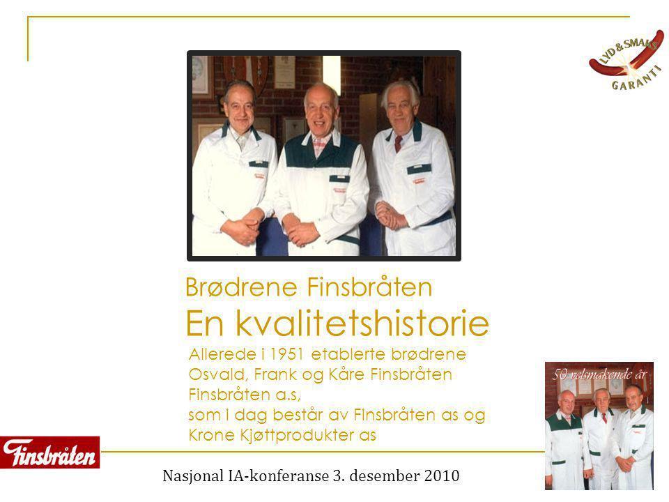 Brødrene Finsbråten En kvalitetshistorie
