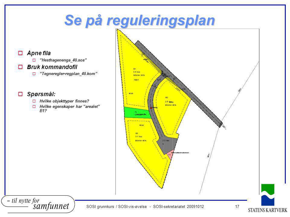 SOSI grunnkurs / SOSI-vis-øvelse - SOSI-sekretariatet 20091012
