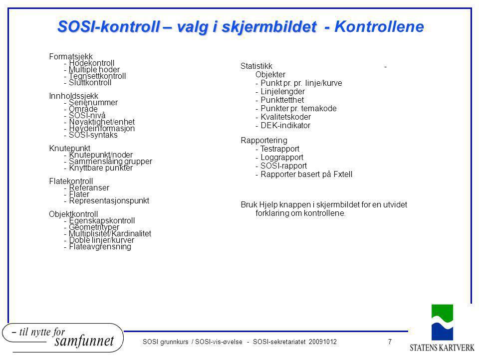 SOSI-kontroll – valg i skjermbildet - Kontrollene