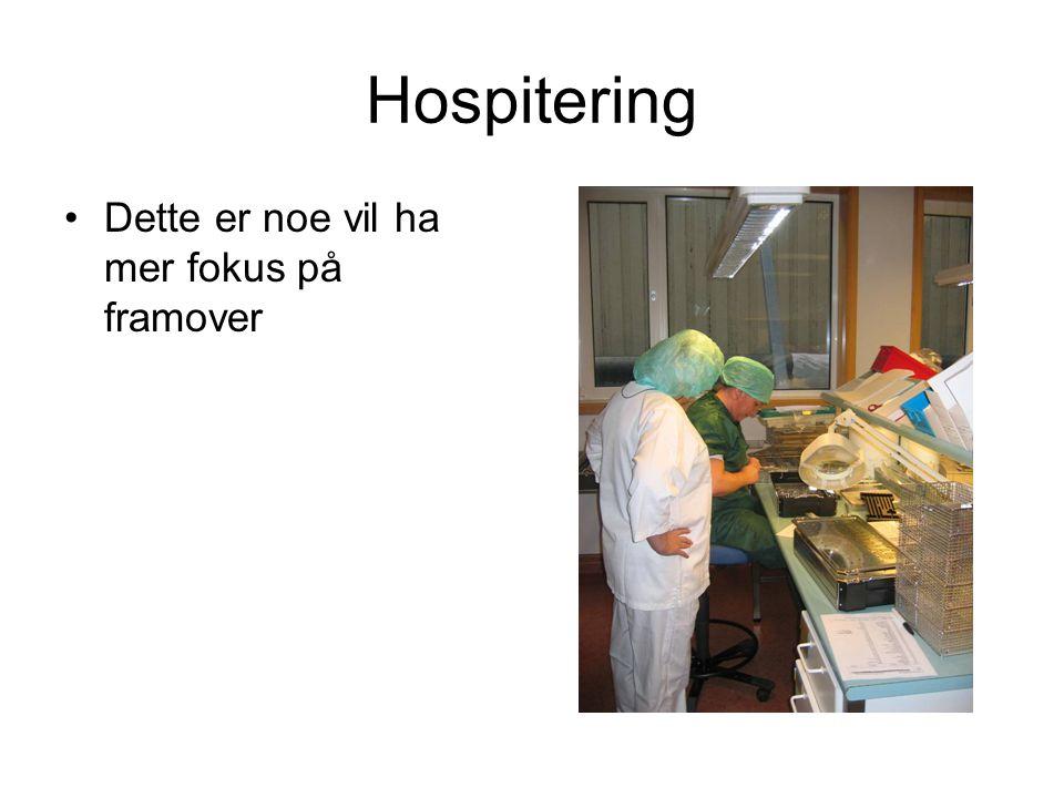 Hospitering Dette er noe vil ha mer fokus på framover