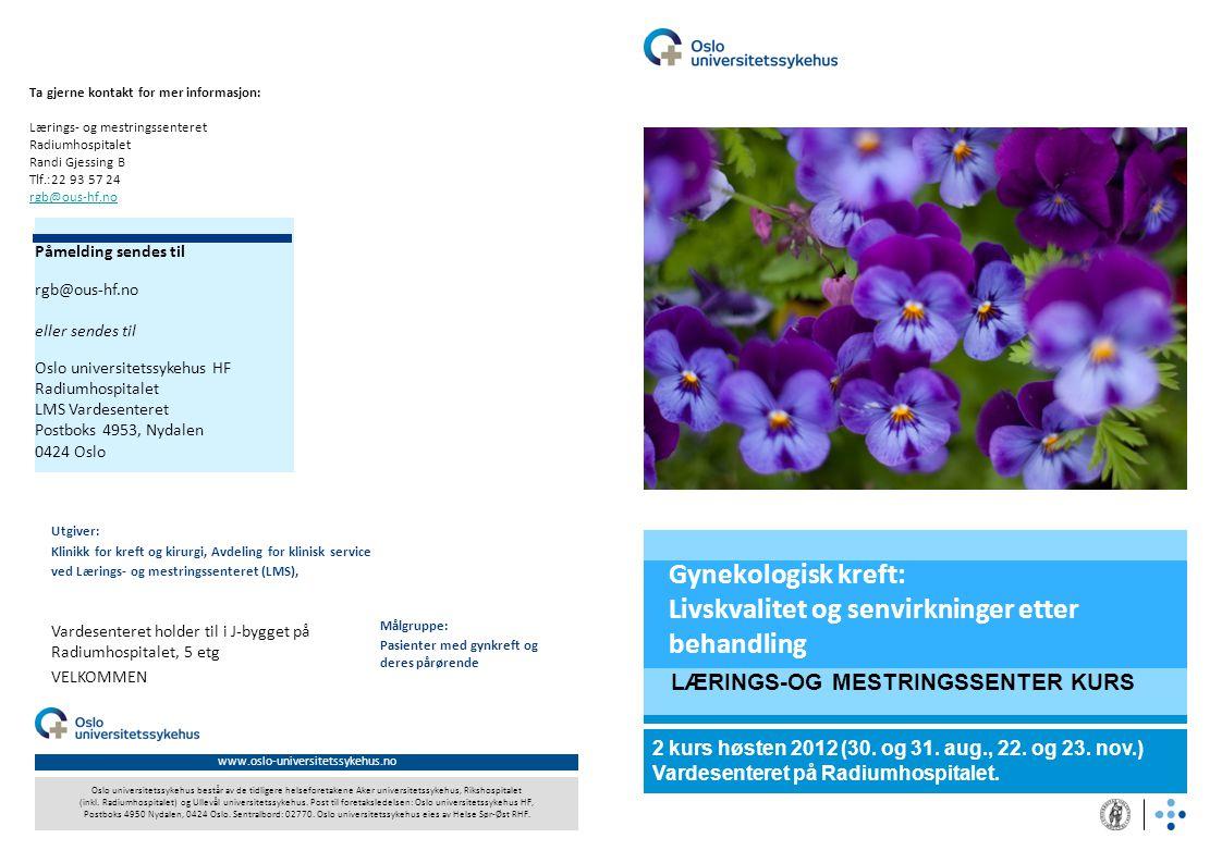 Gynekologisk kreft: Livskvalitet og senvirkninger etter behandling