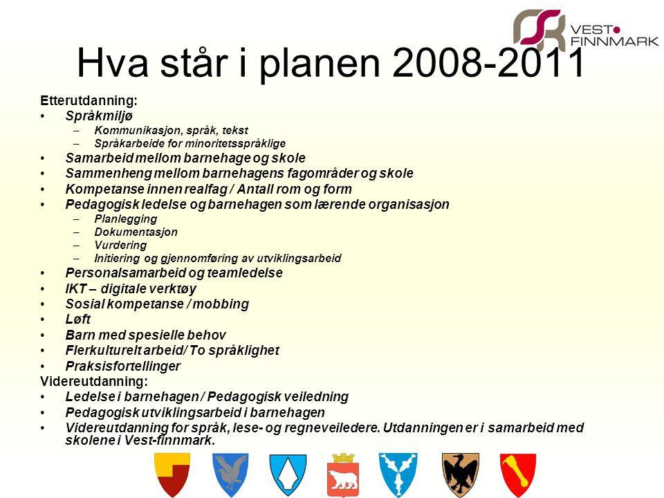Hva står i planen 2008-2011 Etterutdanning: Språkmiljø