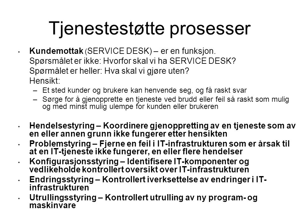 Tjenestestøtte prosesser