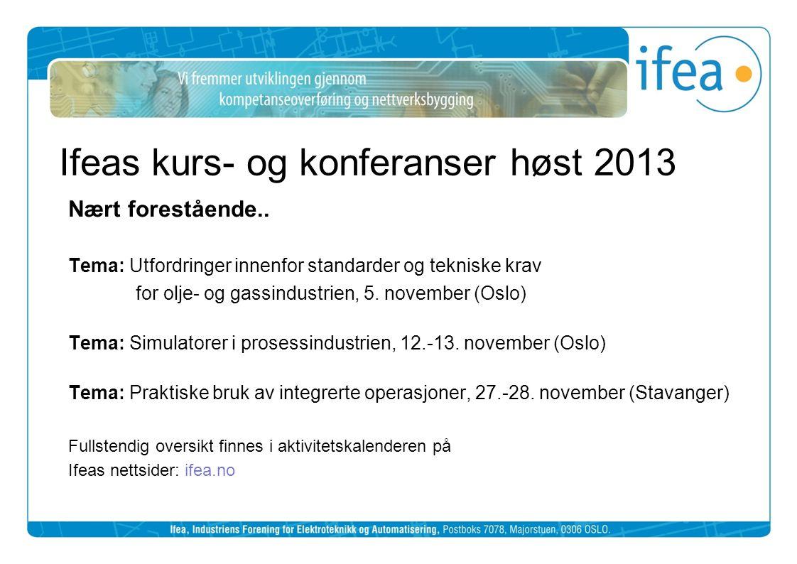 Ifeas kurs- og konferanser høst 2013
