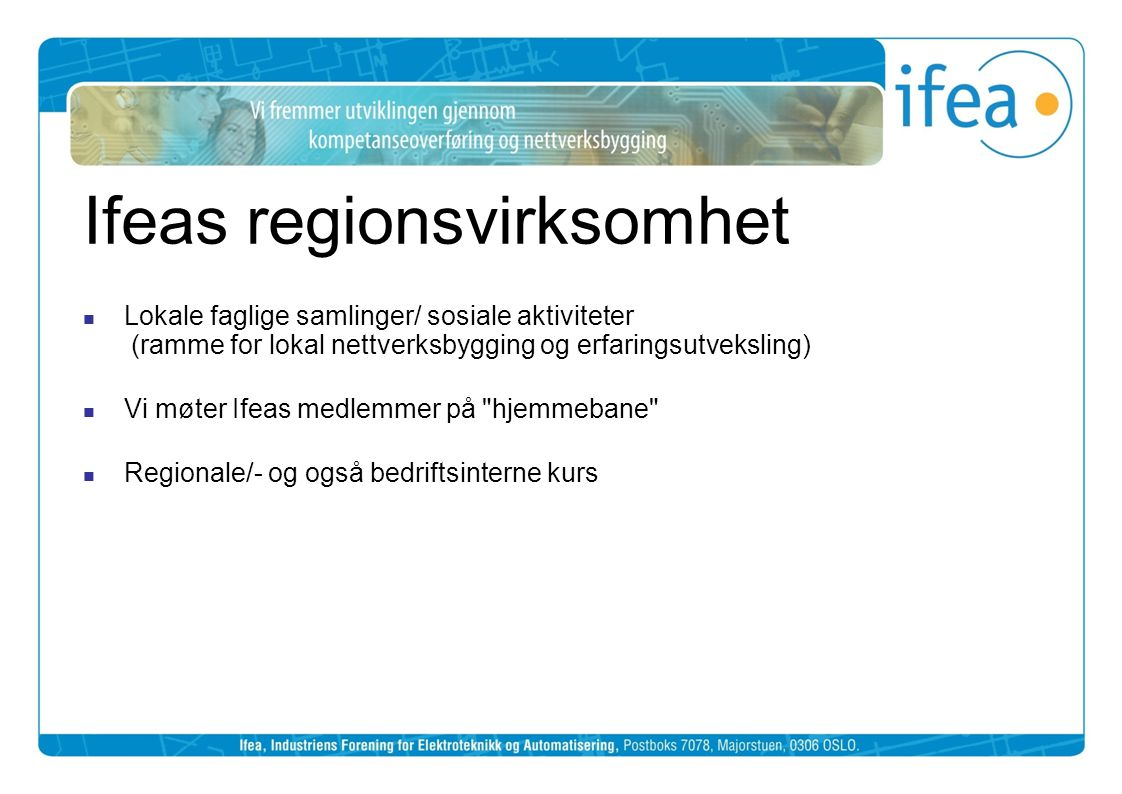 Ifeas regionsvirksomhet