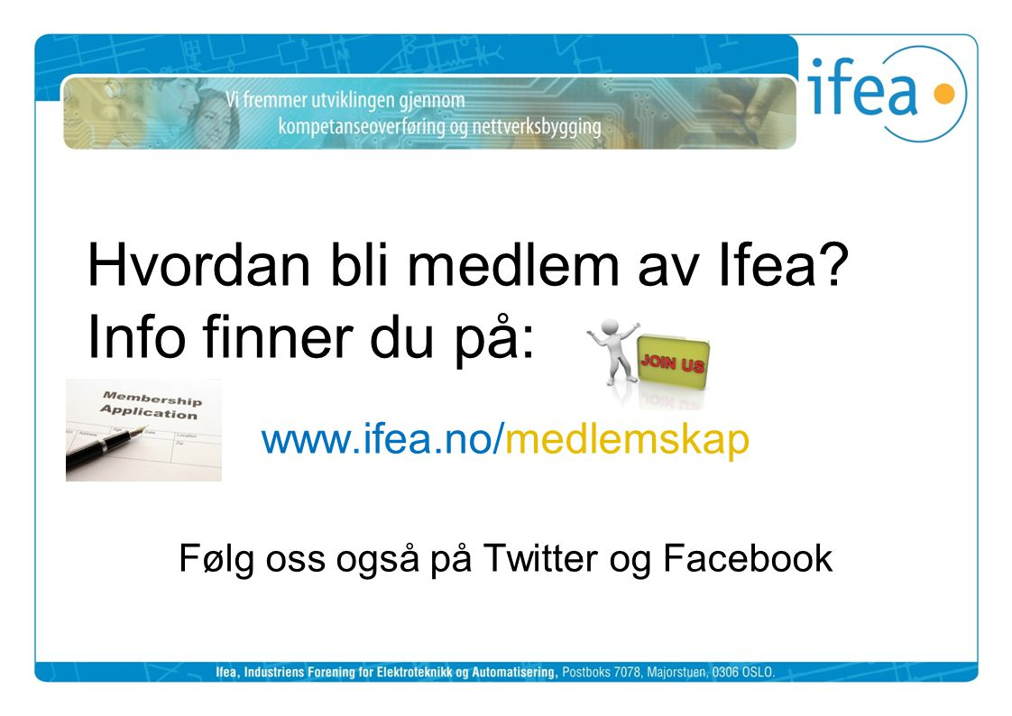 Hvordan bli medlem av Ifea Info finner du på: